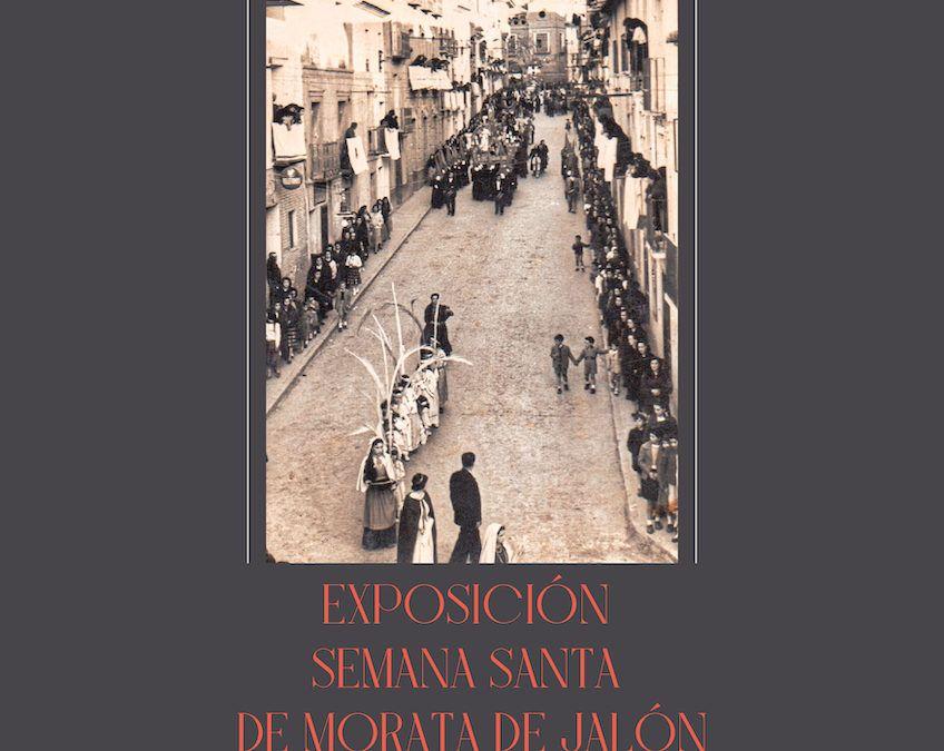 """Exposición """"Semana Santa de Morata de Jalón"""""""