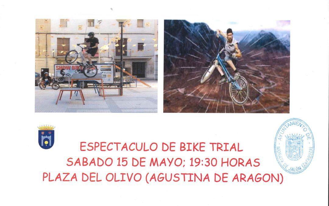 Exhibición de Bike Trial el sábado día 15 a partir de las 19:30 h. en la Plaza Agustina de Aragón
